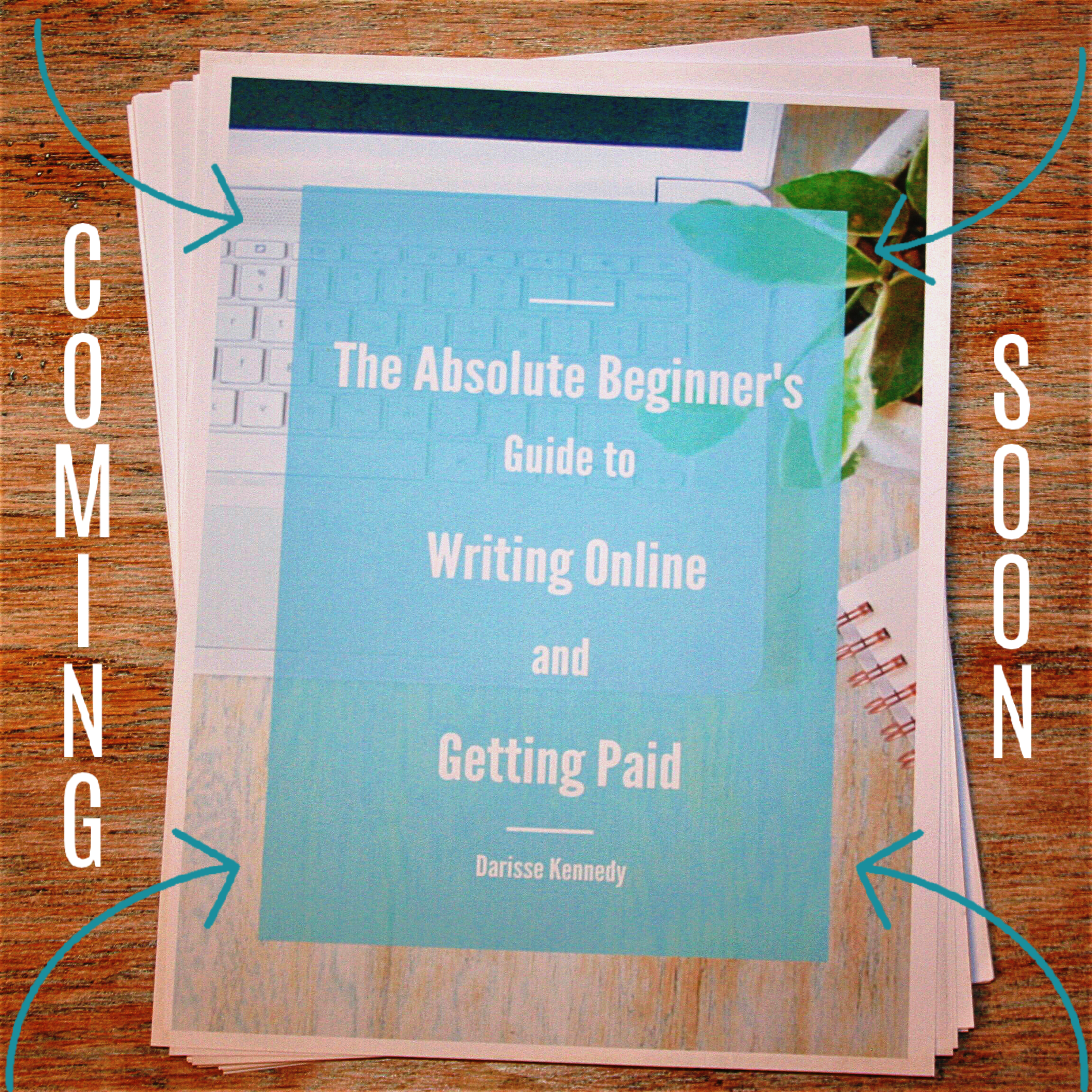 Cover page of training guide The Absolute Beginner's Guide to Writing Online and Getting Paid