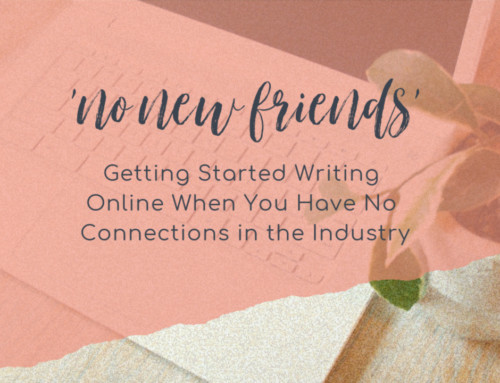 Getting Started Writing Online When You Have No Connections in the Industry